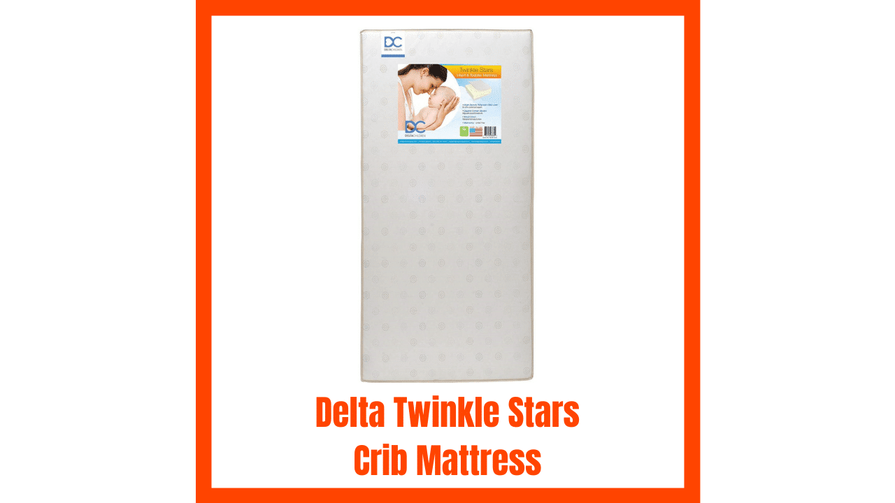 Delta Twinkle Stars Crib Mattress Review