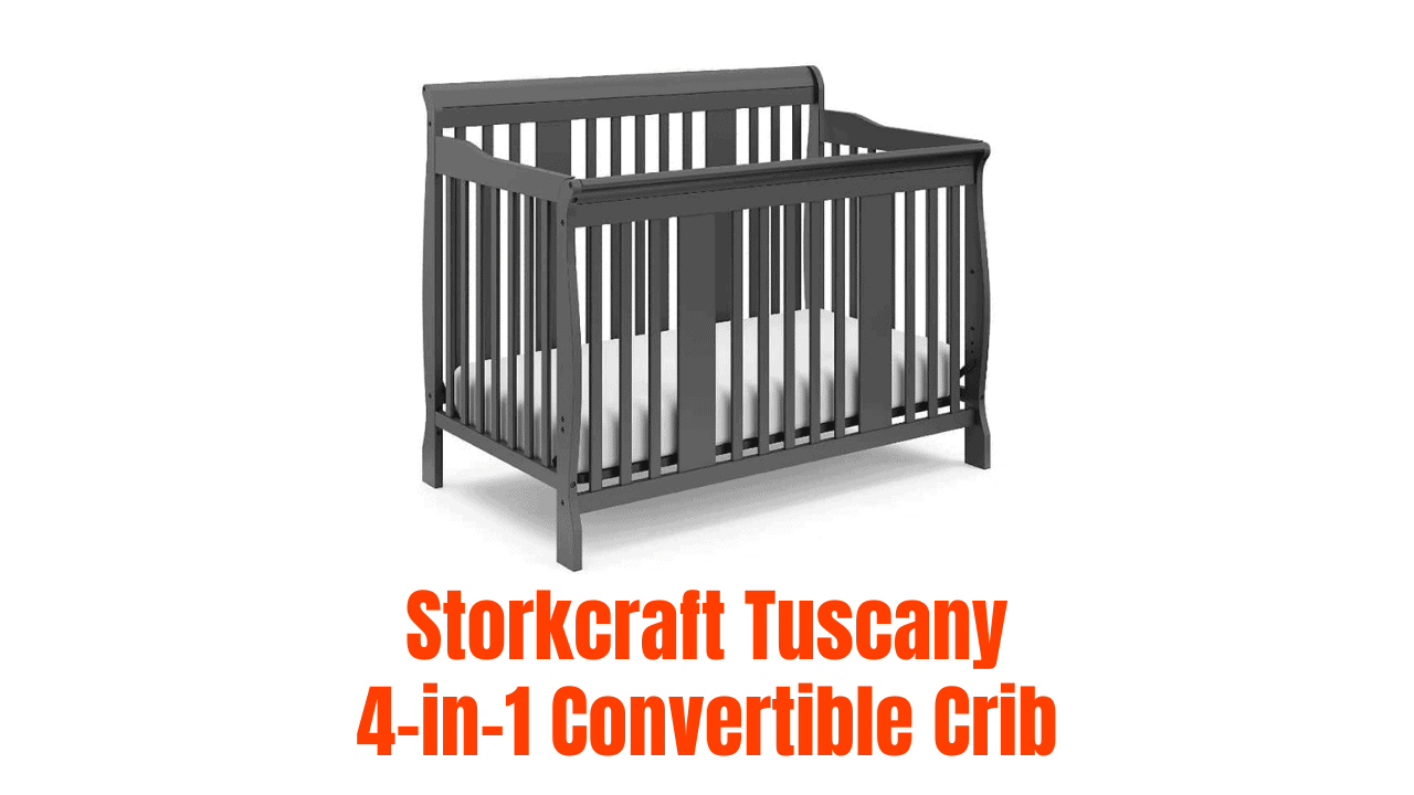 Storkcraft Tuscany 4-in-1 Convertible Crib Review