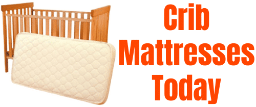 CRIB MATTRESSES TODAY